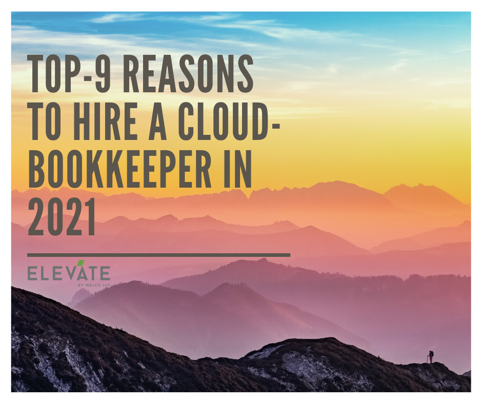 Top-9 Reasons to hire a cloud-bookkeeper in 2021